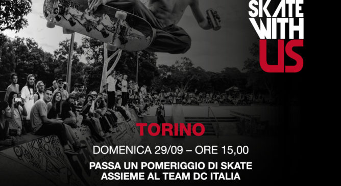 DC Skate with Us a Torino