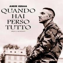 """""""Quando hai perso tutto"""", il nuovo singolo di Amir Issaa"""