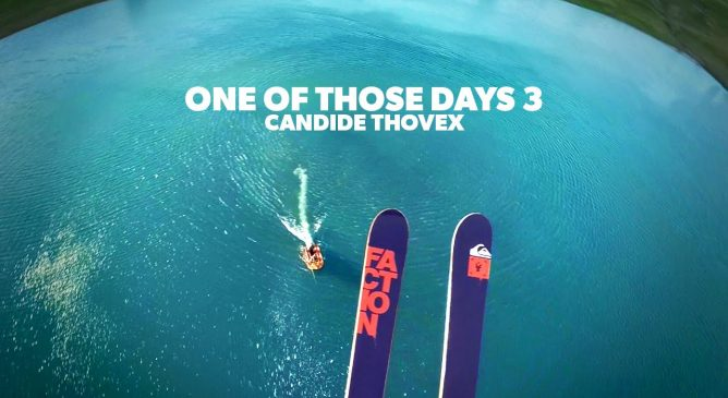"""One Of Those Days 3"" Un film di Candide Thovex"