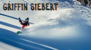 Griffin Siebert e lo snowboarding: un'alchimia straordinaria