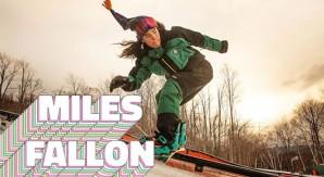 Miles Fallon: la formula magica per cavalcare la neve
