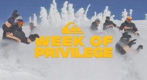 Week of Privilege: team Quiksilver al gran completo